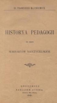 Historya pedagogii dla użytku seminaryów nauczycielskich