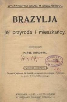 Brazylja : jej przyroda i mieszkańcy. Wyd. 4.