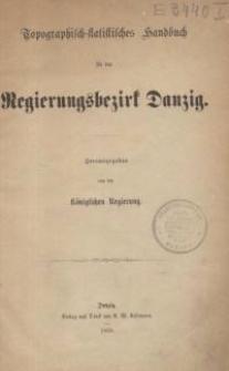Topographisch-statistisches Handbuch für den Regierungsbezirk Danzig. Th. 1, 2