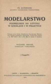 Modelarstwo : podręcznik do użytku w szkołach i w praktyce. Wyd. 2 przejrzane i poprawione.