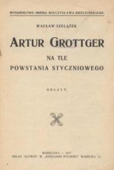 Artur Grottger na tle powstania styczniowego