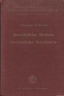 Gerichtliche Medizin. Gerichtliche Psychiatrie.