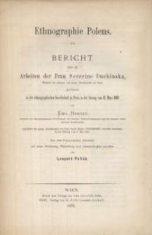 Ethnographie Polens. Bericht über die Arbeiten der Frau Severine Duchinska, Mitglied der ethnogr. Und geogr. Gesellschaft...