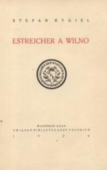Estreicher a Wilno