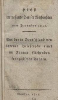 Höchst interessante Pariser Nachrichten vom December 1812