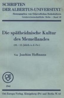 Die spätheidnische Kultur des Memellandes