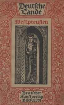 Das Deutsche Ordensland Westpreussen