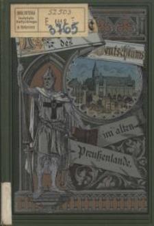 Die Pioniere des Deutschtums im alten Preussenlande
