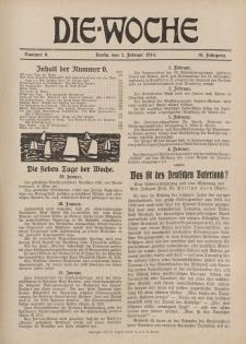 Die Woche : Moderne illustrierte Zeitschrift, 16. Jahrgang, 7. Februar 1914, Nr 6