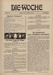 Die Woche : Moderne illustrierte Zeitschrift, 16. Jahrgang, 28. Februar 1914, Nr 9