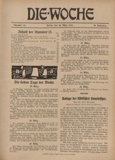 Die Woche : Moderne illustrierte Zeitschrift, 16. Jahrgang, 28. März 1914, Nr 13