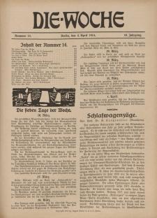 Die Woche : Moderne illustrierte Zeitschrift, 16. Jahrgang, 4. April 1914, Nr 14