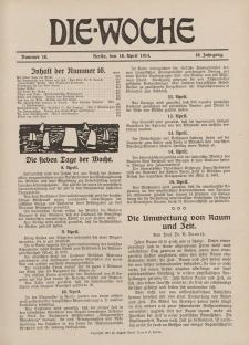 Die Woche : Moderne illustrierte Zeitschrift, 16. Jahrgang, 18. April 1914, Nr 16