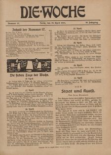Die Woche : Moderne illustrierte Zeitschrift, 16. Jahrgang, 25. April 1914, Nr 17