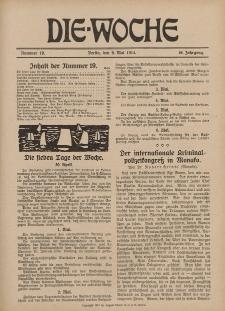 Die Woche : Moderne illustrierte Zeitschrift, 16. Jahrgang, 9. Mai 1914, Nr 19