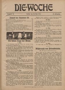 Die Woche : Moderne illustrierte Zeitschrift, 16. Jahrgang, 16. Mai 1914, Nr 20
