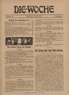 Die Woche : Moderne illustrierte Zeitschrift, 16. Jahrgang, 23. Mai 1914, Nr 21