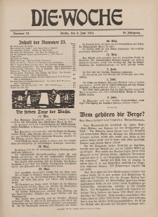 Die Woche : Moderne illustrierte Zeitschrift, 16. Jahrgang, 6. Juni 1914, Nr 23