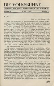 Die Volksbühne : Zeitschrift für soziale Theaterpolitik und Kunstpflege, 6 Jahrgang, März 1932, Nr 12