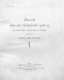 Bericht über das Schuljahr 1926/27 des Staatlichen Gymnasiums in Elbing