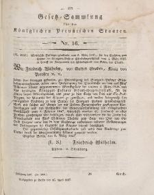 Gesetz-Sammlung für die Königlichen Preussischen Staaten, 15. April 1847, nr. 16.