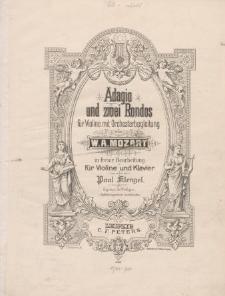 Adagio und zwei Rondos für Violine mit Orchesterbegleitung : Klavier, Violine (KV : 161, 373, 269)