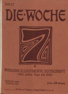 Die Woche : Moderne illustrierte Zeitschrift, 16. Jahrgang, 4. Juli 1914, Nr 27