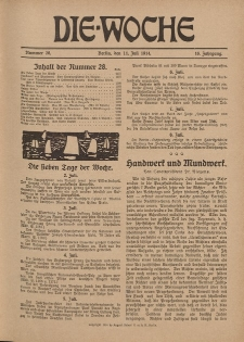 Die Woche : Moderne illustrierte Zeitschrift, 16. Jahrgang, 11. Juli 1914, Nr 28