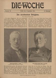 Die Woche : Moderne illustrierte Zeitschrift, 16. Jahrgang, 5. September 1914, Nr 36
