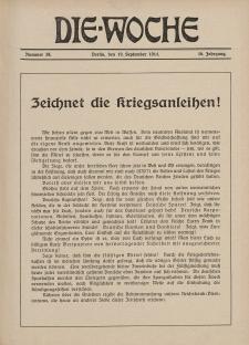 Die Woche : Moderne illustrierte Zeitschrift, 16. Jahrgang, 19. September 1914, Nr 38