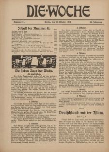 Die Woche : Moderne illustrierte Zeitschrift, 16. Jahrgang, 10. Oktober 1914, Nr 41