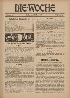 Die Woche : Moderne illustrierte Zeitschrift, 16. Jahrgang, 17. Oktober 1914, Nr 42