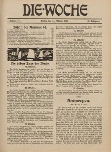 Die Woche : Moderne illustrierte Zeitschrift, 16. Jahrgang, 31. Oktober 1914, Nr 44