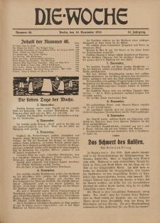 Die Woche : Moderne illustrierte Zeitschrift, 16. Jahrgang, 14. November 1914, Nr 46