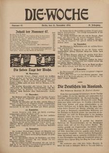 Die Woche : Moderne illustrierte Zeitschrift, 16. Jahrgang, 21. November 1914, Nr 47