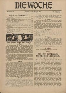 Die Woche : Moderne illustrierte Zeitschrift, 19. Jahrgang, 11. August 1917, Nr 32