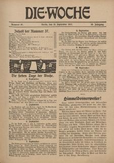 Die Woche : Moderne illustrierte Zeitschrift, 19. Jahrgang, 15. September 1917, Nr 37