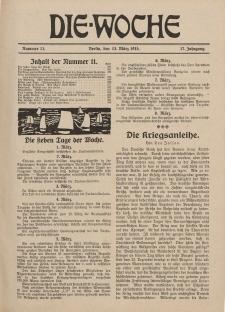 Die Woche : Moderne illustrierte Zeitschrift, 17. Jahrgang, 13. März 1915, Nr 11
