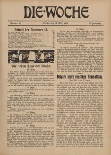Die Woche : Moderne illustrierte Zeitschrift, 17. Jahrgang, 27. März 1915, Nr 13