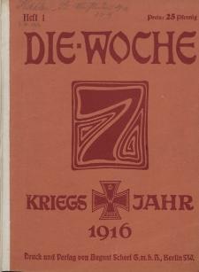 Die Woche : Moderne illustrierte Zeitschrift, 18. Jahrgang, 1. Januar 1916, Nr 1