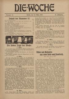 Die Woche : Moderne illustrierte Zeitschrift, 18. Jahrgang, 18. März 1916, Nr 12
