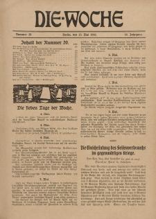 Die Woche : Moderne illustrierte Zeitschrift, 18. Jahrgang, 13. Mai 1916, Nr 20