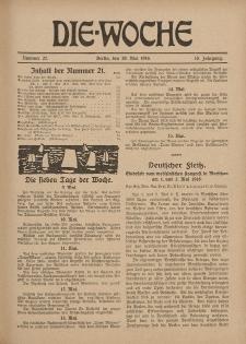 Die Woche : Moderne illustrierte Zeitschrift, 18. Jahrgang, 20. Mai 1916, Nr 21
