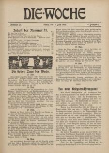 Die Woche : Moderne illustrierte Zeitschrift, 18. Jahrgang, 3. Juni 1916, Nr 23