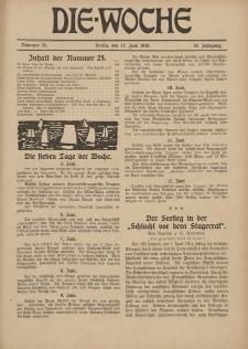 Die Woche : Moderne illustrierte Zeitschrift, 18. Jahrgang, 17. Juni 1916, Nr 25