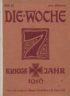 Die Woche : Moderne illustrierte Zeitschrift, 18. Jahrgang, 1. Juli 1916, Nr 27