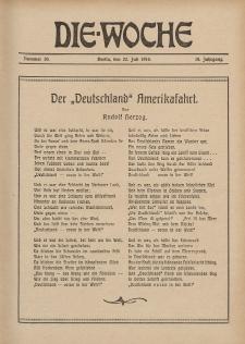 Die Woche : Moderne illustrierte Zeitschrift, 18. Jahrgang, 22. Juli 1916, Nr 30