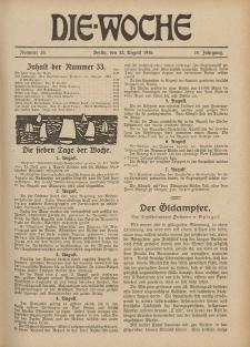 Die Woche : Moderne illustrierte Zeitschrift, 18. Jahrgang, 12. August 1916, Nr 33