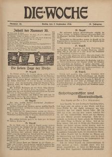 Die Woche : Moderne illustrierte Zeitschrift, 18. Jahrgang, 2. September 1916, Nr 36