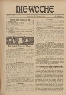 Die Woche : Moderne illustrierte Zeitschrift, 18. Jahrgang, 16. September 1916, Nr 38